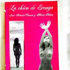Libros: VINUESA: LA CHICA DE EREAGA - NUEVO. Lote 242160135