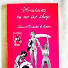 Libros: FERNÁNDEZ DE CASTRO: AVENTURAS EN UN SEX-SHOP - NUEVO. Lote 242161160