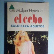 Libros: RELATOS ERÓTICOS - EL CEBO - MOLPER HOUSTON - TEMAS DE EVASIÓN - Nº 112 - EBSA - BRUGUERA 1979. Lote 243282820