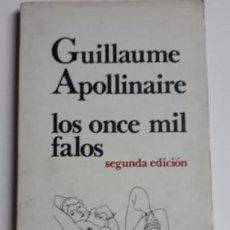 Libros: GRAN LOTE LITERATURA EROTICA LOS ONCE MIL FALOS..MÉXICO 1978.. Lote 244659090
