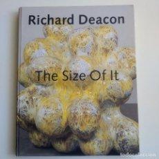 Libros: RICHARD DEACON, THE SIZE OF IT, DE RICHTER VERLAG, CASTELLANO Y EUSKERA. TAPA DURA, 2006. Lote 291164408