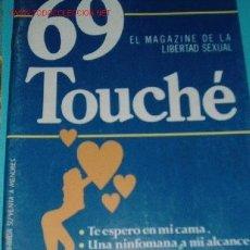 Otros: 69 TOUCHE MAGAZINE LIBERTAD SEXUAL. Lote 5668422