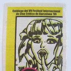Otros: CATÁLOGO DEL 7º FESTIVAL DE CINE ERÓTICO DE BARCELONA 1999 ( FICEB ). Lote 38220428
