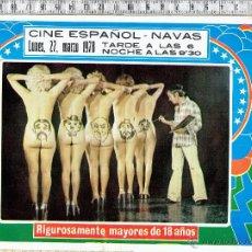 Otros: PROGRAMA CARTEL ESPECTACULO EROTICO-SIN BRAGAS Y A LO LOCO-CINE ESPAÑOL NAVÁS 1978.. Lote 47595904