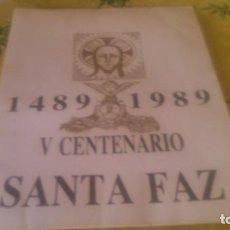 Otros: CARPETA CONMEMORATIVA DEL V CENTENARIO SANTA FAZ DE ALICANTE,1489-1989.Nº 315/1000,. Lote 82210172