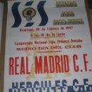 Otros: CARTEL ORIGINAL ANTIGUO LIGA 1ª DIVISION FUTBOL C. HERCULES REAL MADRID 65 X 45 CMS 2 /I /1997. Lote 84923484