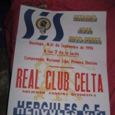 Otros: POSTER CARTEL ORIGINAL GRANDE HERCULES ALICANTE FUTBOL CONTRA EL CELTA DE VIGO. Lote 85035644
