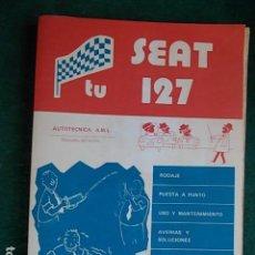Otros: MANUAL DEL COCHE SEAT 127 DE 1.976. Lote 94543751