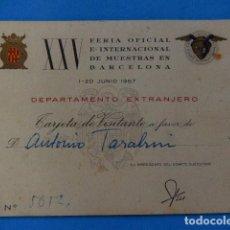 Otros: TARJETA VISITANTE. XXV FERIA INTERNACIONAL DE MUESTRAS. BARCELONA. 1957.. Lote 98530599