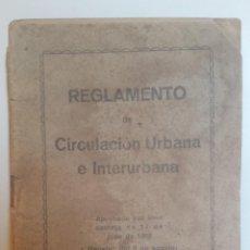 Otros: REGLAMENTO DE CIRCULACIÓN URBANA E INTERURBANA AÑO 1928. Lote 98784683