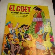 Otros: EL COET REVISTA DE FALLAS DE VALENCIA 1974( DIRECTOR ARTÍSTICO SORIANO IZQUIERDO) ED. VALENCIANA . Lote 100656263