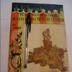 Otros: LLIBRET-FALLA DEL COMERÇ-PLAÇA DEL MERCAT CENTRAL-1948-IMPR.ORTIE-PUBLICIDAD DIVERSA. Lote 100656595