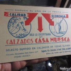 Otros: CASA HUESCA ALICANTE CALZADO VALE ANTIGUO OBSEQUIO A CLIENTES. Lote 102504463
