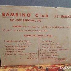 Otros: BAMBINO CLUB -BOLETO DE SORTEO CESTA DE NAVIDAD-1959. Lote 107396663