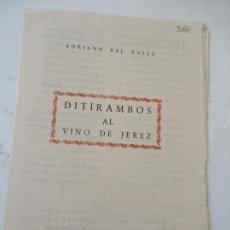 Otros: CAUDRÍPTICO DE: ADRIANO DEL VALLE, DITIRAMBOS AL VINO DE JEREZ-PRIMER PREMIO DE POESÍA EN LOS. Lote 183281478