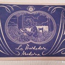 Otros: LA BORDADORA MODERNA Nº 10 - ANTIGUO ALBUM PARA BORDAR FLORES, DEPORTES Y VARIOS ADORNOS. Lote 112095775