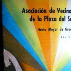Otros: PROGRAMA FIESTAS ASOC.VECINOS PL. DEL SOL-BARCELONA -GRACIA 1967 32 PAG-FOTOS-ANUNCIOS ETC. Lote 112772807