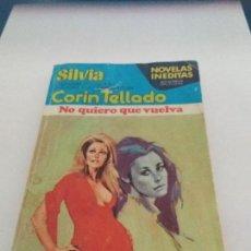 Otros: NOVELA CORIN TELLADO 1977 (NO QUIERO QUE VUELVA). Lote 115472171