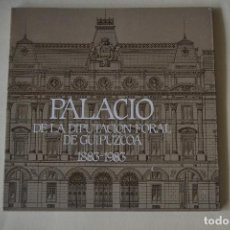 Otros: LIBRO SOBRE EL PALACIO DE LA DIPUTACION FORAL DE GUIPUZCOA. Lote 122905715