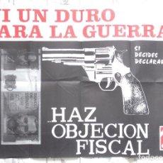 Otros: NI UN DURO PARA LA GUERRA OBJECCION FISCAL POSTER CNT ANARQUISTA PACIFISTA. Lote 124628663