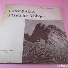 Otros: LIBRETO-PEQUEÑO TAMAÑO-PANORAMA D´HISTOIRE BIBLIQUE-1956-JACQUES MONTJUVIN-CRONOGRÁFICO-VER FOTOS. Lote 135500038