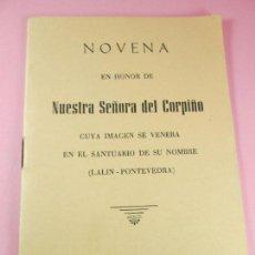 Otros: LIBRETO-NOVENA EN HONOR DE NUESTRA SEÑORA DEL CORPIÑO-1989-NUEVO-VER FOTOS. Lote 137821498