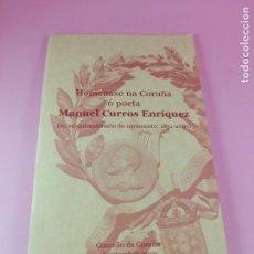 Otros: LIBRETO-HOMENAXE NA CORUÑA Ó POETA MANUEL CURROS ENRÍQUEZ-16 SEP. 2001-16 PÁGINAS-VER FOTOS. Lote 158483926