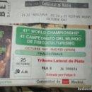 Otros: FISIOCULTURISMO ENTRADA 41 WORLD CAMPEONATO DEL MUINDO MADRID 1987 PALACIO DEPORTES. Lote 158686678