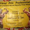 Otros: FISIO CULTURISMO ENTRADA GRAN PRIX PROFESIONALES MADRID 1988 FINAL MUNDIAL . Lote 158686946