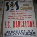 Otros: CARTEL LIGA 1ª DIVISION BARCELONA FUBOL CLUB HERCULES ALICANTE 1 / VI /1997MIDE 65 X 45 CMS. Lote 84967276