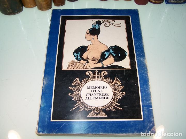 MÉMOIRES D'UNA CHANTEUSE ALLEMANDE. ILLUSTRATIONS ORIGINALES GEORGES PICHARD. PORNOGRAFÍA. ROMA.1978 (Coleccionismo para Adultos - Otros)