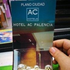 Otros: FOLLETO HOTEL AC PALENCIA PLANO DE LA CIUDAD. Lote 173157724