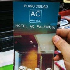 Otros: FOLLETO HOTEL AC PALENCIA PLANO DE LA CIUDAD. Lote 173157815