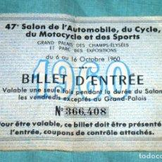 Otros: ENTRADA PARA EL SALON DEL AUTOMOVIL Y MOTOCICLETAS.PALACIO DE LOS CAPOS ELISEOS Y PARQUE.PARIS 1960.. Lote 178311566