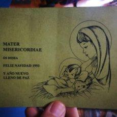 Otros: ESTAMPA FELICITACION DE NAVIDAD 1993 MASTER MISERICORDIAE ESCRITA. Lote 178561057