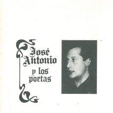 Otros: JOSÉ ANTONIO Y LOS POETAS. VV. AA.. Lote 188606031