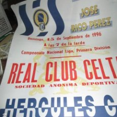 Otros: CARTEL LIGA 1ª DIVISION CLUB CELTA VIGO FUTBOL CLUB HERCULES ALICANTE 15 IX 1996 MIDE 65 X 45 CMS. Lote 193291730