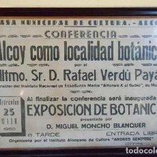 Otros: ANTIGUO CARTEL ENMARCADO DE EXPOSICIÓN DE BOTÁNICA EN LA CASA DE LA CULTURA ALCOY (ALICANTE). 1960. Lote 194085472