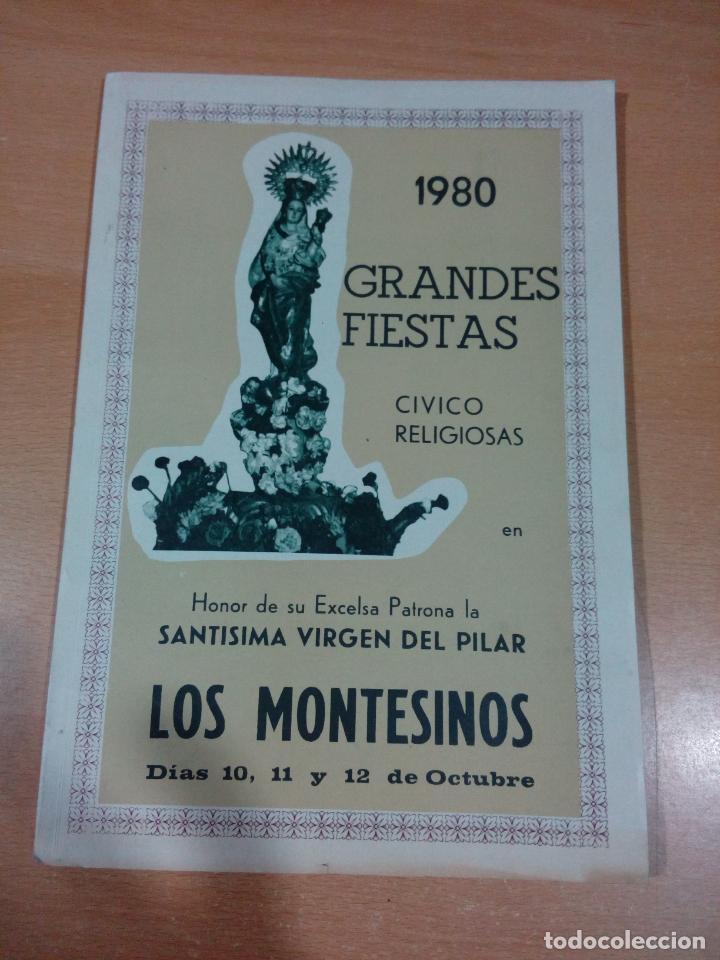 REVISTA PROGRAMA FIESTAS LOS MONTESINOS - ALICANTE 1980 - BUEN ESTADO - VER FOTOS (Coleccionismo para Adultos - Otros)