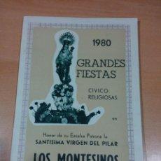 Otros: REVISTA PROGRAMA FIESTAS LOS MONTESINOS - ALICANTE 1980 - BUEN ESTADO - VER FOTOS. Lote 194108963