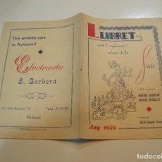 Otros: FALLA FALLAS DE VALENCIA LLIBRET FALLA MESTRE AGUILAR MATIES PERELLO 1957. Lote 196396468
