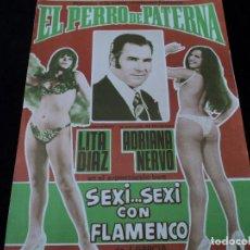 Otros: SEXI... SEXI CON FLAMENCO, EL PERRO DE PATERNA, LITA DIAZ, ADRIANA NERVO 1975. Lote 203867700