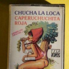 Outros: CINTA DE CASSETTE - CHUCHA LA LOCA - CAPERUCHUCHITA ROJA - TIP-TOP - RELATOS ERÓTICA - PRECINTADA. Lote 213925816