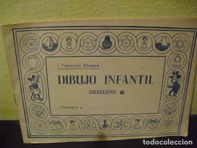 DIBUJO INFANTIL - CUADERNO Nº 6 - EDICIONES FIGUEROLA (Coleccionismo para Adultos - Otros)