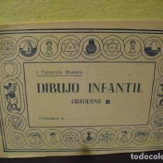Otros: DIBUJO INFANTIL - CUADERNO Nº 6 - EDICIONES FIGUEROLA. Lote 216985178