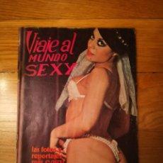 Otros: VIAJE AL MUNDO SEXY HECHOS Y FOTOS ARTE MAGAZINE EDICION LIMITADA REVISTA PARA PROFESIONALES. Lote 233333880