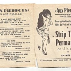 Otros: AUX PIERROTS - STREPTEASE PERMANENT - PLACE PIGALLE - PARÍS - HOJA SUELTA - SEXY. Lote 254067860