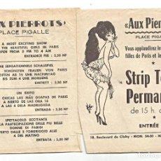 Otros: AUX PIERROTS - STREPTEASE PERMANENT - PLACE PIGALLE - PARÍS - HOJA SUELTA - SEXY. Lote 254067895