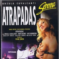 Peliculas: CINTA VHS - ATRAPADAS - SERENNA - PELÍCULA X - 85 MINUTOS. Lote 33075762