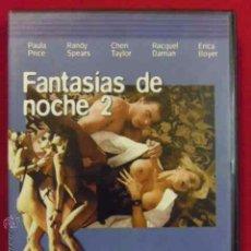 Peliculas: DVD PELICULA X - FANTASIAS DE NOCHE 2. NOCHE DE CINE X ---------(REF M1 E1). Lote 145750193